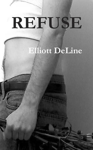 Refuse by Elliott DeLine